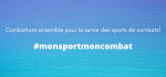 Campagne #monsportmoncombat